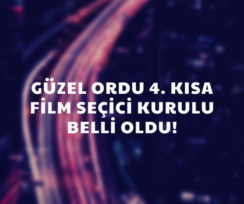 Güzel Ordu 4. Kısa Film Yarışması Seçici Kurulu Belli Oldu!